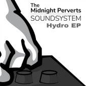 Hydro EP de The Midnight Perverts Soundsystem