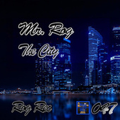 The City by Mr.Rog