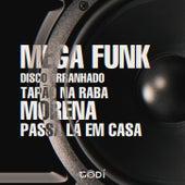 Mega Funk Disco Arranhado x Tapão na Raba x Morena x Passa Lá em Casa de Dj Godí