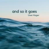 And so It Goes de Uwe Hager