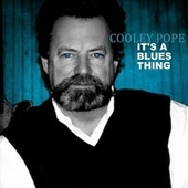 It's a Blues Thing von Cooley Pope