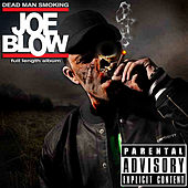 Dead Man Smoking by Joe Blow
