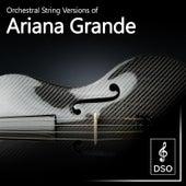 Orchestral String Versions of Ariana Grande van Diamond String Orchestra