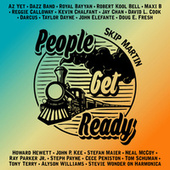 People Get Ready by Skip Martin