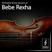 Orchestral String Versions of Bebe Rexha de Diamond String Orchestra