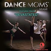 Devastated - Featured Music from Lifetime's Dance Moms Miami de Gemma Hayes