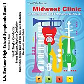 2011 Midwest Clinic: L.V. Berkner High School Symphonic Band I by Various Artists