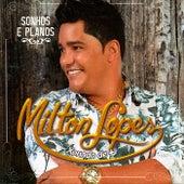 Sonhos e Planos von Milton Lopes