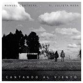 Cantando al viento by Manuel Contrera