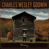 Strong by Charles Wesley Godwin
