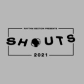 Shouts 2021 by Various Artists