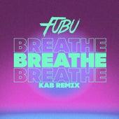Breathe (kab Remix) von Fubu