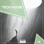 The Tech House Collective, Vol. 36 de Various Artists