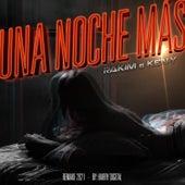 Una Noche Mas (Remake 2021) de RKM & Ken-Y