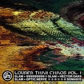 Louder Than Chaos Vol. 1 de Slam