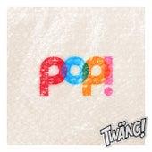 Pop! by Twäng!