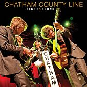 Sight & Sound von Chatham County Line