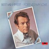 Forever My Love by Bert Kaempfert