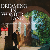 Dreaming In Wonderland by Bert Kaempfert