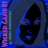Wicked Game 21 von Anna Bondareva