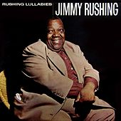 Rushing Lullabies de Jimmy Rushing