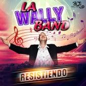 Resistiendo de La Wally Band