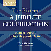 A Jubilee Celebration by The Sixteen
