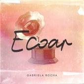 Ecoar de Gabriela Rocha