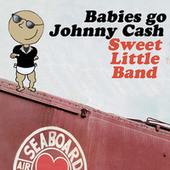 Babies Go Johnny Cash by Sweet Little Band