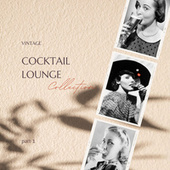 Vintage Cocktail Lounge Collection - part 1 by Various Artists