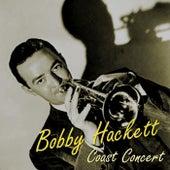 Coast Concert by Bobby Hackett