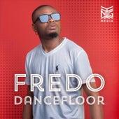 Dancefloor by Fredo