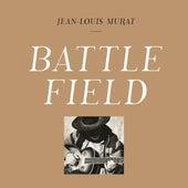 Battlefield by Jean-Louis Murat