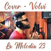 Volvi (Cover) de Edwin La Melodia 23