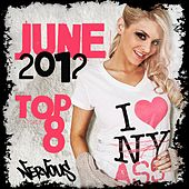 Nervous June 2012 Top 8 by Various Artists