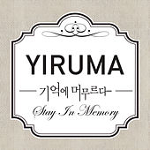 Stay in Memory de Yiruma