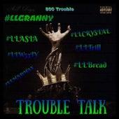 Trouble Talk by 800 Trouble