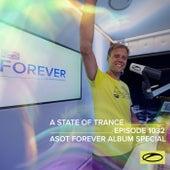 ASOT 1032 - A State Of Trance Episode 1032 (ASOT FOREVER Album Special) by Armin Van Buuren