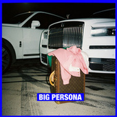Big Persona von Maxo Kream
