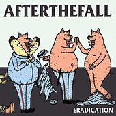 Eradication by After The Fall