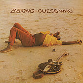 Guess Who by B.B. King