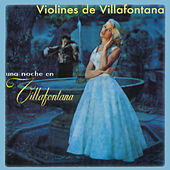 Una Noche en Villafontana von Los Violines De Villa Fontana