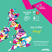 Joe Cutler: Ping! (Live) von Coull String Quartet