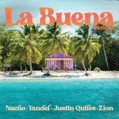La Buena (Remix) de Nacho