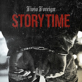 Story Time by Fivio Foreign