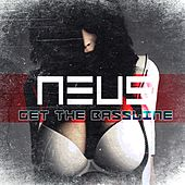 Get the Bassline by Neus