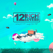 12 Inch Lovers Volume 2 de Various Artists