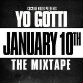 January 10th by Yo Gotti