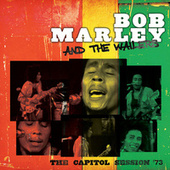 The Capitol Session '73 (Live) by Bob Marley & The Wailers