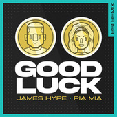 Good Luck (PS1 Remix) by James Hype!